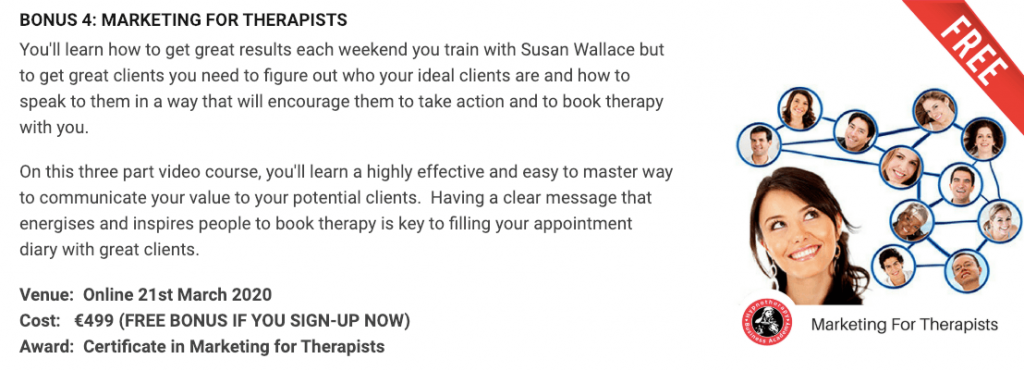 A good NLP Course or a Hypnosis Course should contain bonuses like this marketing course for therapists created by Susan Wallace