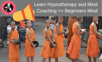 learning hypnotherapy and mind coaching beginners mind
