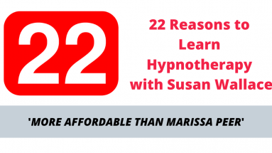 22 Reasons to Learn Hypnotherapy with Susan Wallace
