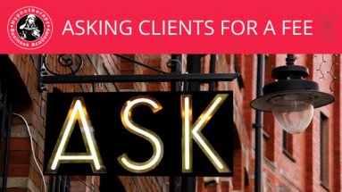 ASKING CLIENTS FOR A FEE MASTER CLASS